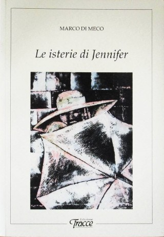 Le Isterie di Jennifer Marco Di Meco