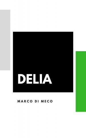 Delia. La raccolta ufficiale.
